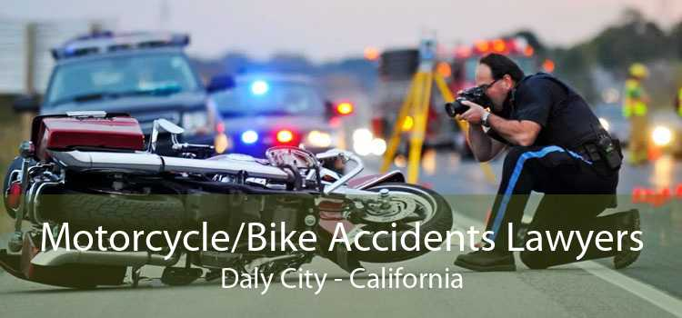 Motorcycle/Bike Accidents Lawyers Daly City - California