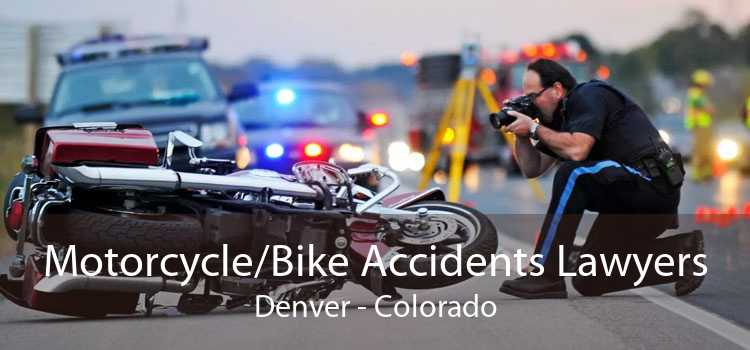 Motorcycle/Bike Accidents Lawyers Denver - Colorado