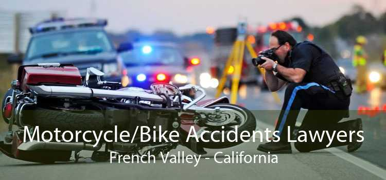 Motorcycle/Bike Accidents Lawyers French Valley - California