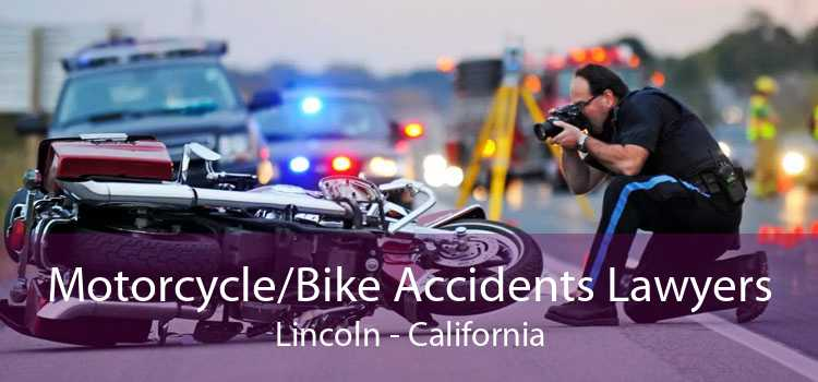 Motorcycle/Bike Accidents Lawyers Lincoln - California