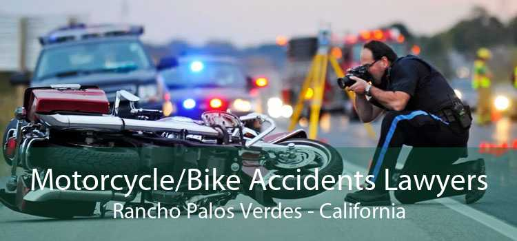 Motorcycle/Bike Accidents Lawyers Rancho Palos Verdes - California