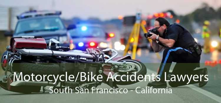 Motorcycle/Bike Accidents Lawyers South San Francisco - California