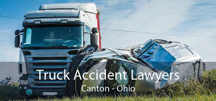 Truck Accident Lawyers Canton - Ohio