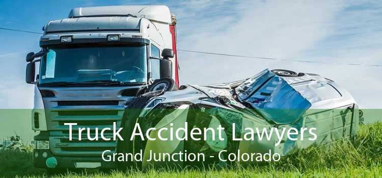 Truck Accident Lawyers Grand Junction - Colorado